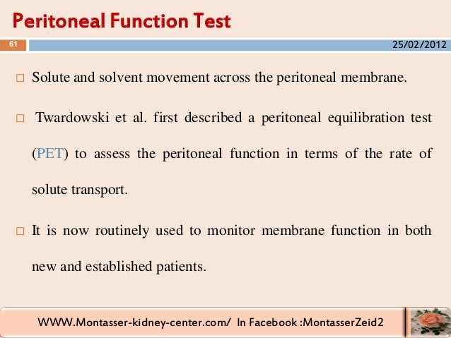 WWW.Montasser-kidney-center.com/ In Facebook :MontasserZeid2  Solute and solvent movement across the peritoneal membrane....