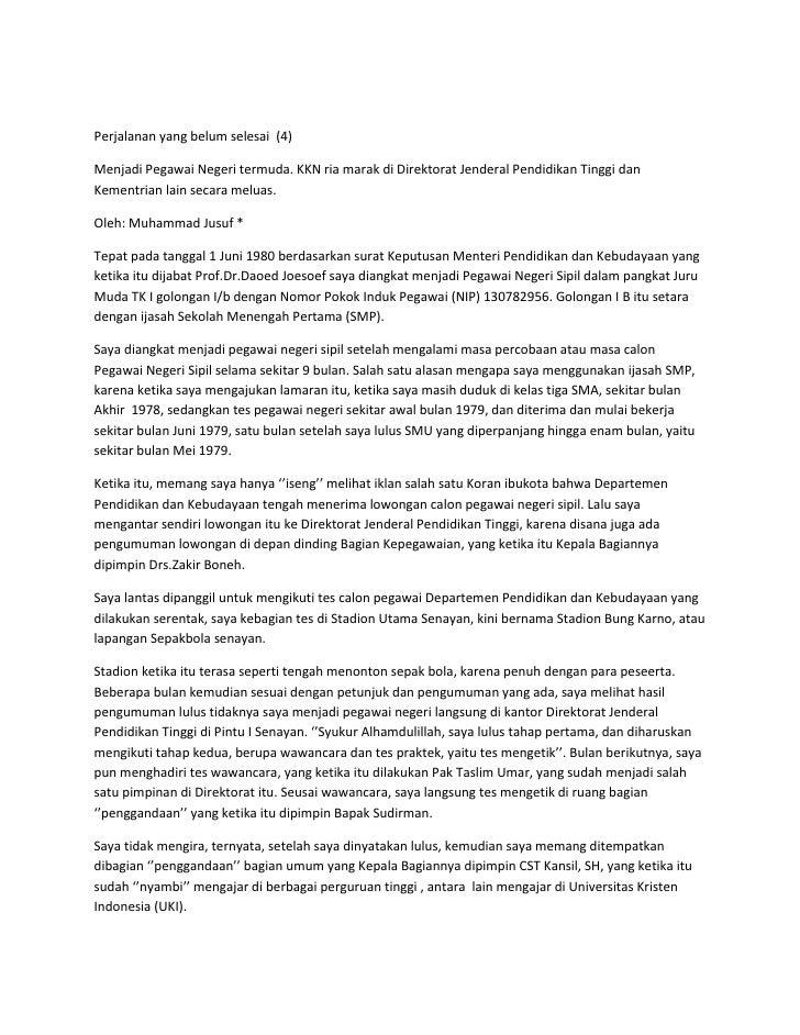 Perjalanan yang belum selesai  (4)<br />Menjadi Pegawai Negeri termuda. KKN ria marak di Direktorat Jenderal Pendidikan Ti...