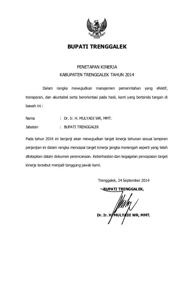 BUPATI TRENGGALEK PENETAPAN KINERJA KABUPATEN TRENGGALEK TAHUN 2014 Dalam rangka mewujudkan manajemen pemerintahan yang ef...