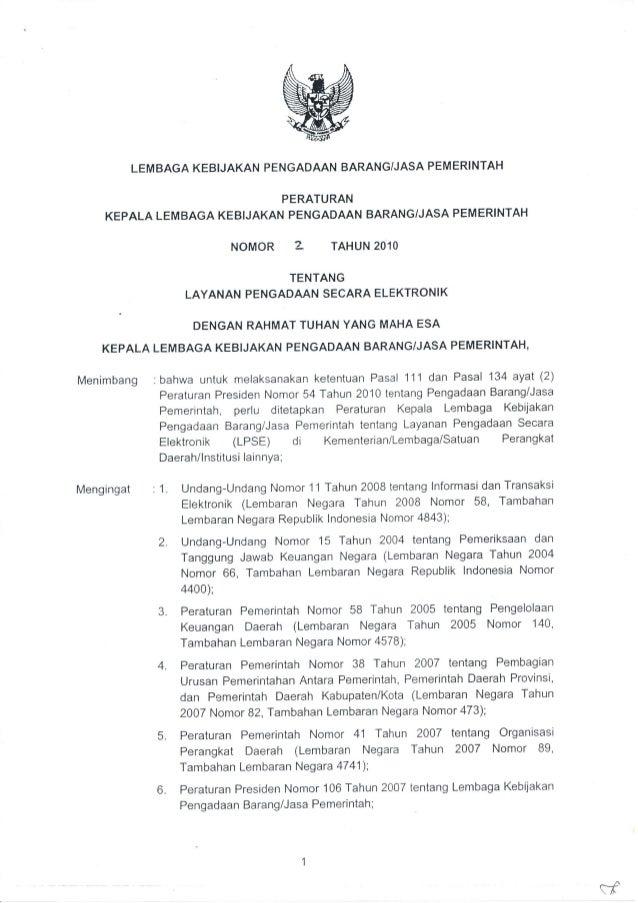 LEMBAGA KEBIJAKAN PENGADAAN BARANG/JASA PEMERINTAH                            PERATURAN    KEPALA LEMBAGA KEBIJAKAN PENGAD...