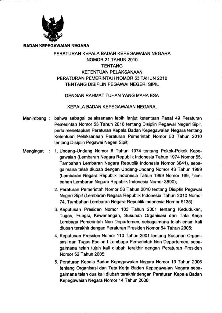 Perka bkn no 21 tahun 2010 ketentuan pelaksanaan pp no 53 tahun 2010 tentang disiplin pegawai negeri sipil