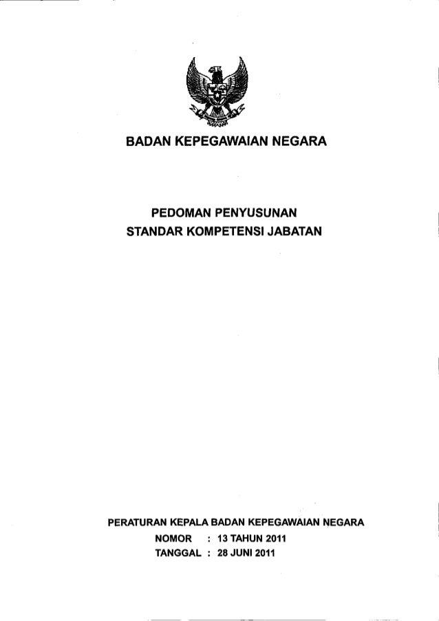 Perka bkn nomor_13_tahun_2011pedoman_penyusunan_standar_kompetensi_jabatan