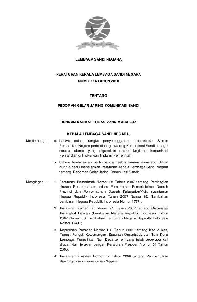 LEMBAGA SANDI NEGARA                 PERATURAN KEPALA LEMBAGA SANDI NEGARA                              NOMOR 14 TAHUN 201...