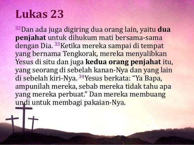 Perkataan Kedua Yesus di Atas Salib Slide 3