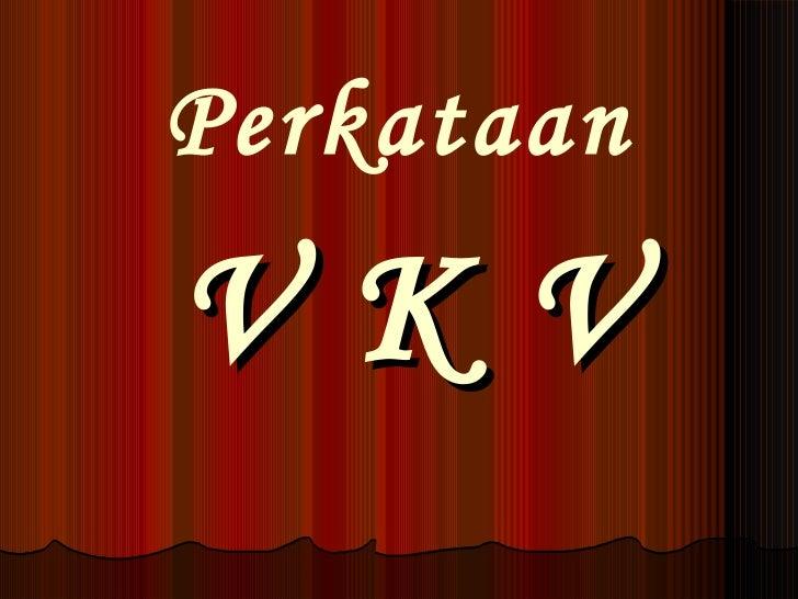 V K V Perkataan
