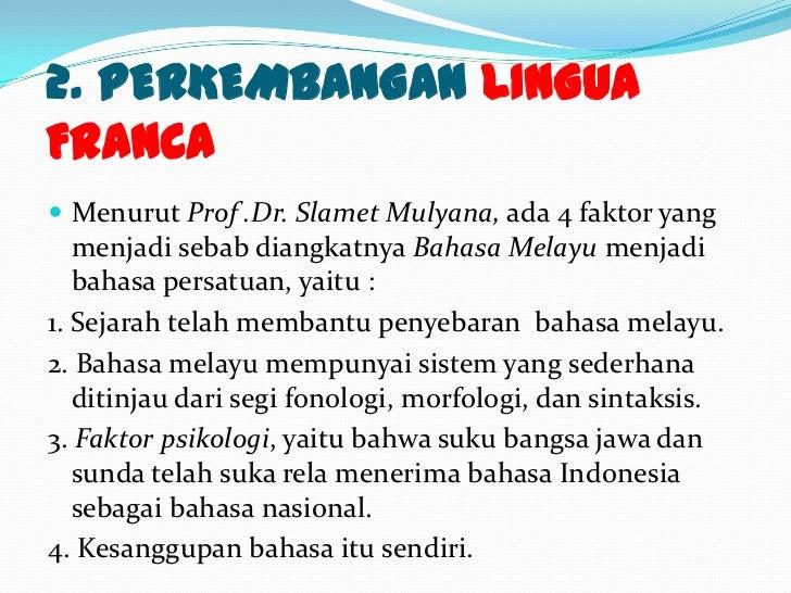 Sejarah Perkembangan Bahasa Melayu Sebagai Bahasa Indonesia