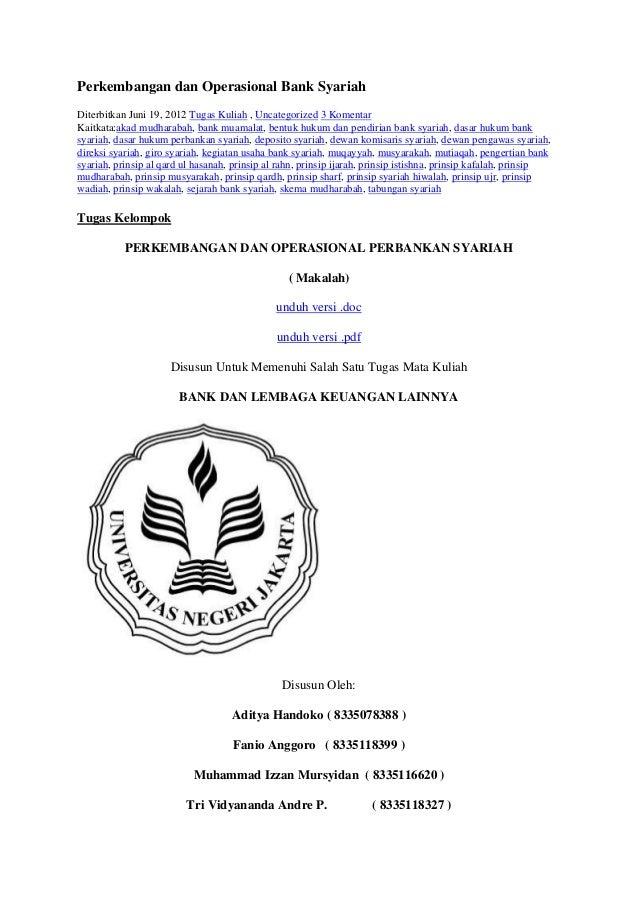 Perkembangan dan Operasional Bank SyariahDiterbitkan Juni 19, 2012 Tugas Kuliah , Uncategorized 3 KomentarKaitkata:akad mu...