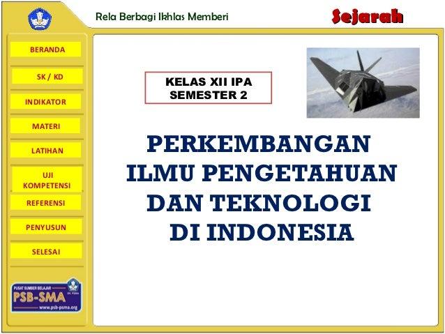 Rela Berbagi Ikhlas Memberi   Sejarah BERANDA  SK / KD                           KELAS XII IPA                           S...