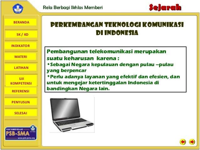 Rela Berbagi Ikhlas Memberi             Sejarah BERANDA                PERKEMBANGAN TEKNOLOGI KOMUNIKASI  SK / KD         ...