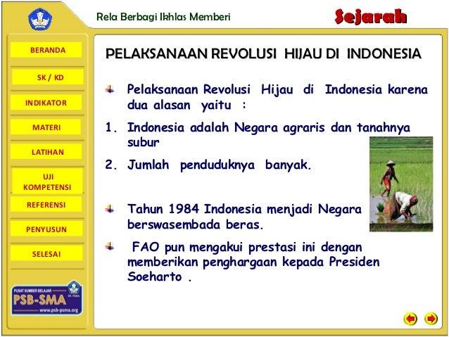 Rela Berbagi Ikhlas Memberi          Sejarah BERANDA              PELAKSANAAN REVOLUSI HIJAU DI INDONESIA  SK / KD        ...