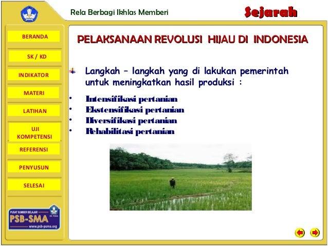Rela Berbagi Ikhlas Memberi            Sejarah BERANDA                 PELAKSANAAN REVOLUSI HIJAU DI INDONESIA  SK / KDIND...