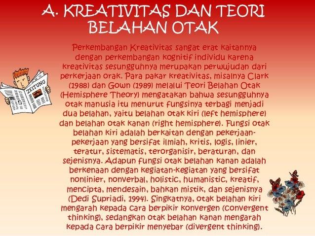 Perkembangan kreativitas Slide 3