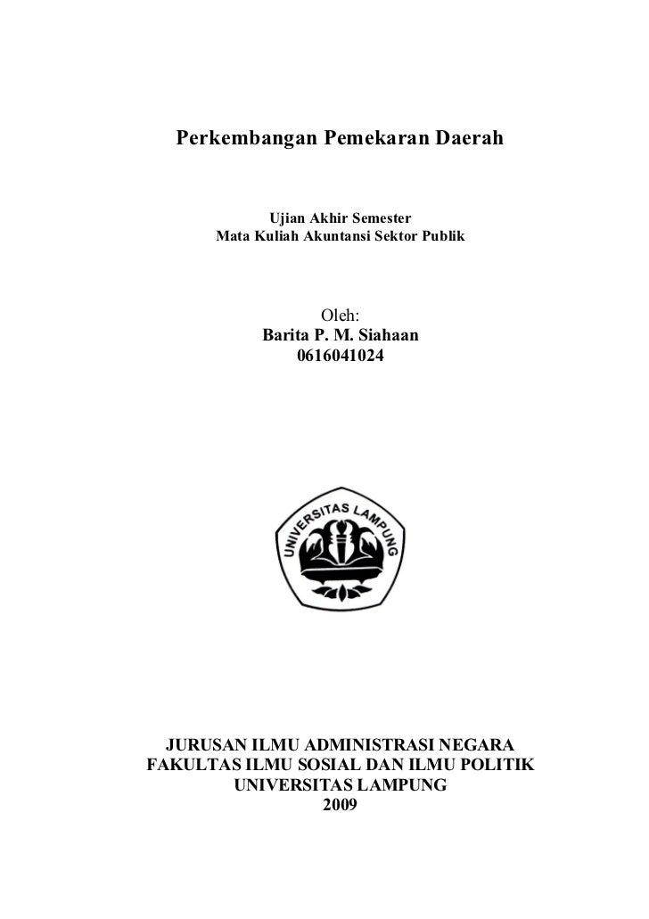 Perkembangan Pemekaran Daerah               Ujian Akhir Semester       Mata Kuliah Akuntansi Sektor Publik                ...