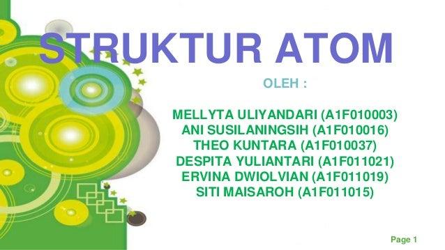 Powerpoint TemplatesPage 1OLEH :MELLYTA ULIYANDARI (A1F010003)ANI SUSILANINGSIH (A1F010016)THEO KUNTARA (A1F010037)DESPITA...