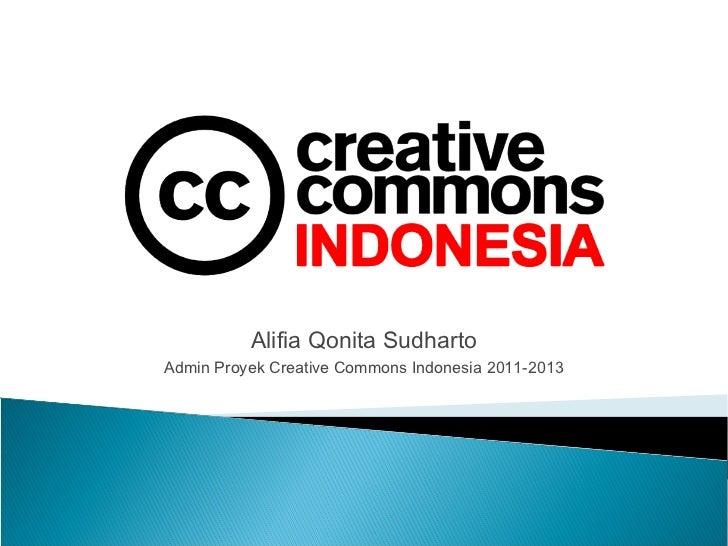 Alifia Qonita SudhartoAdmin Proyek Creative Commons Indonesia 2011-2013