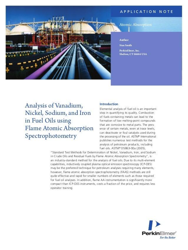 a p p l i c at i o n N o t e  Atomic Absorption Author Stan Smith PerkinElmer, Inc. Shelton, CT 06484 USA  Analysis of Van...