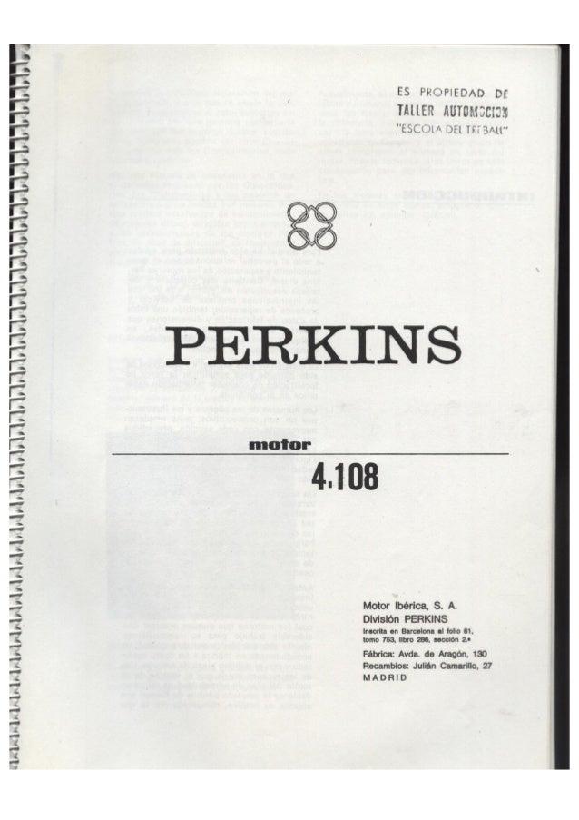 Perkins, Manual de Taller, Motor 4-108 Slide 2