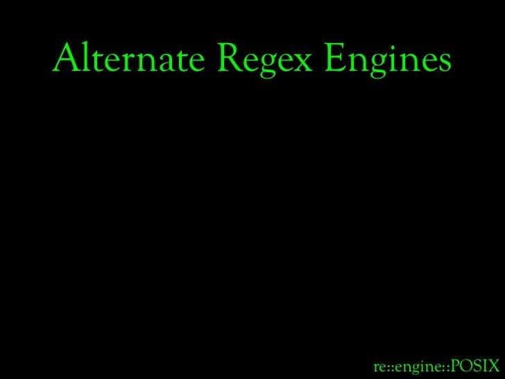 Alternate Regex Engines                       re::engine::POSIX