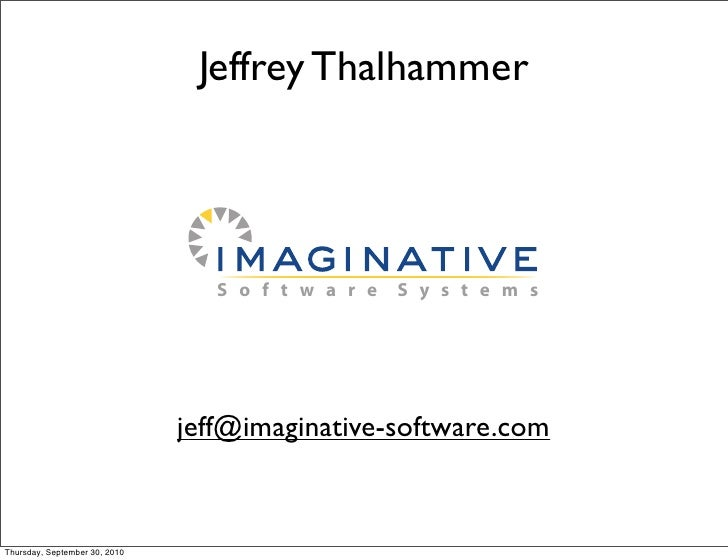 Jeffrey Thalhammer                                       S o f t w a r e   S y s t e m s                                  ...