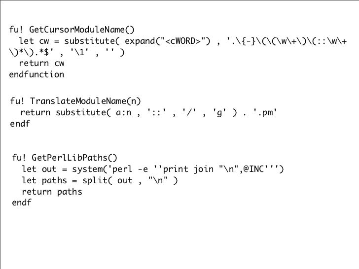 detect features if has('perl')  endif  if has('netbeans_intg')  endif