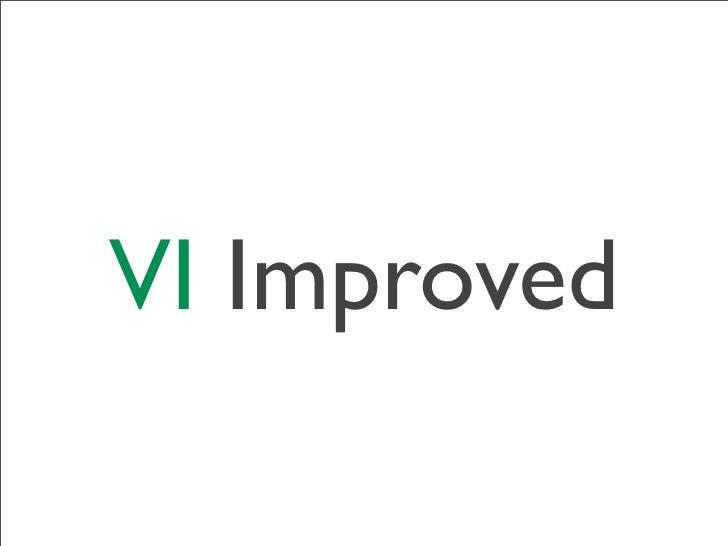 VI Improved