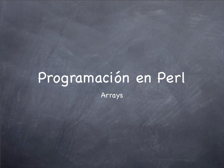 Programación en Perl        Arrays