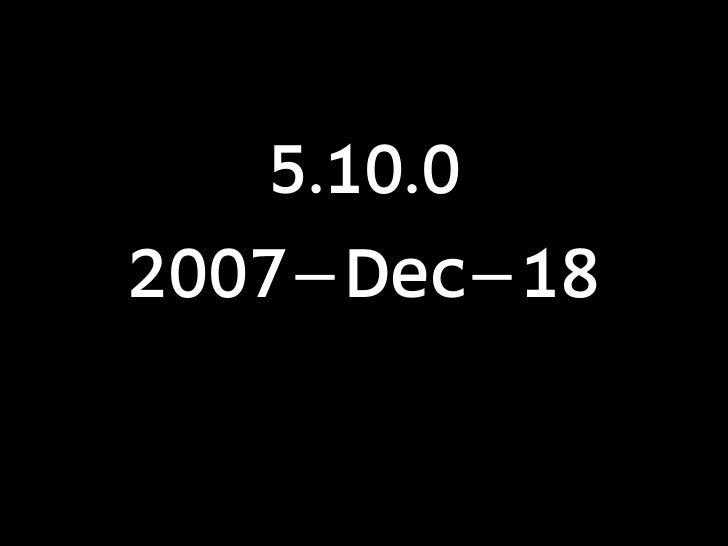 5.10.02007−Dec−18