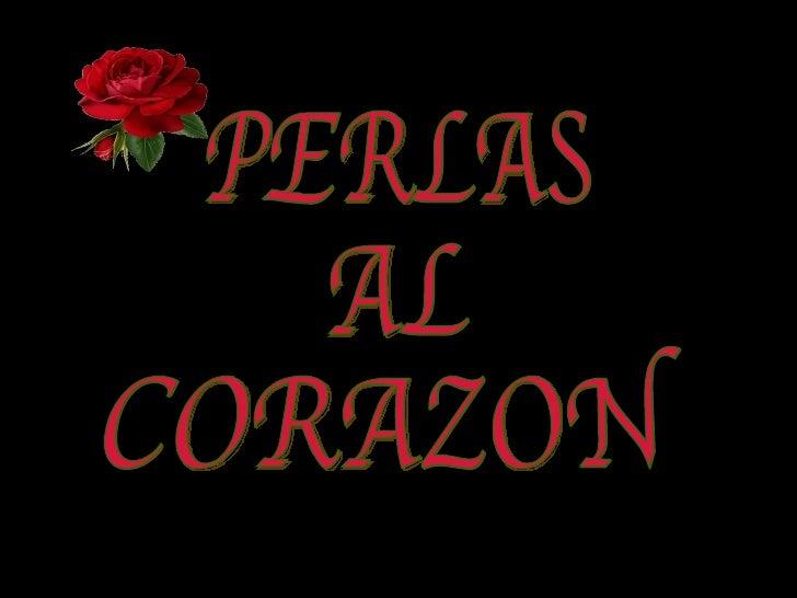 PERLAS AL CORAZON