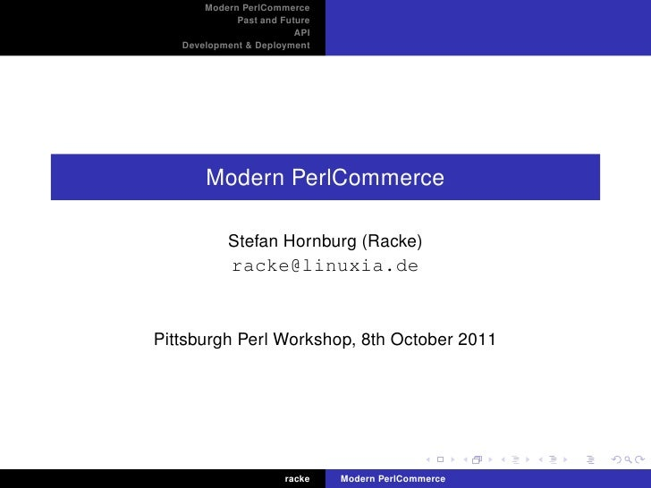 Modern PerlCommerce             Past and Future                         API   Development & Deployment       Modern PerlCo...