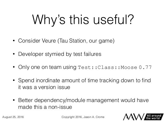 Why's this useful? • Consider Veure (Tau Station, our game) • Developer stymied by test failures • Only one on team using ...