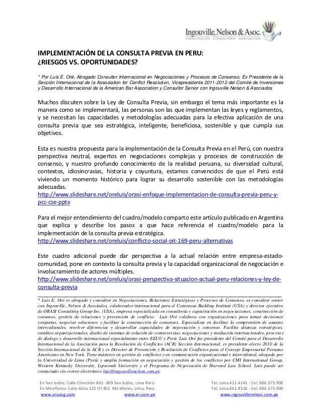 IMPLEMENTACIÓN DE LA CONSULTA PREVIA EN PERU: ¿RIESGOS VS. OPORTUNIDADES? * Por Luis E. Oré, Abogado Consultor Internacion...