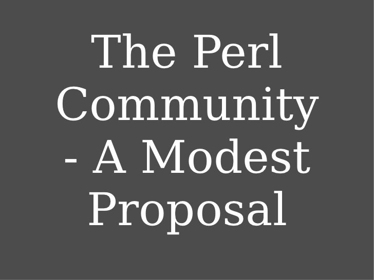 The Perl Community - A Modest Proposal