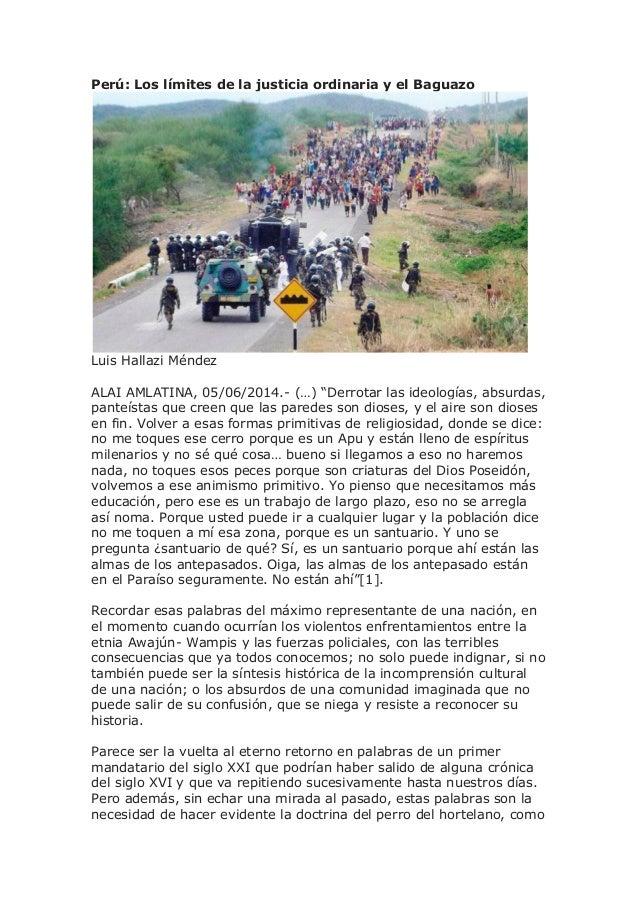 """Perú: Los límites de la justicia ordinaria y el Baguazo Luis Hallazi Méndez ALAI AMLATINA, 05/06/2014.- (…) """"Derrotar las ..."""