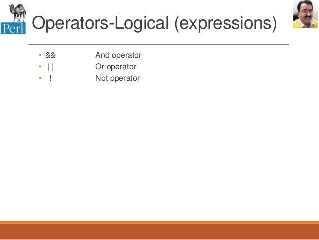 perl assignment operators There are many perl operators but here are a few of the most common ones:arithmetic operators + addition - subtraction  multiplication / divisionnumeric comparison operators == equality = inequality  greater than = greater than or equalstring comparison operators eq equality ne inequality lt less.