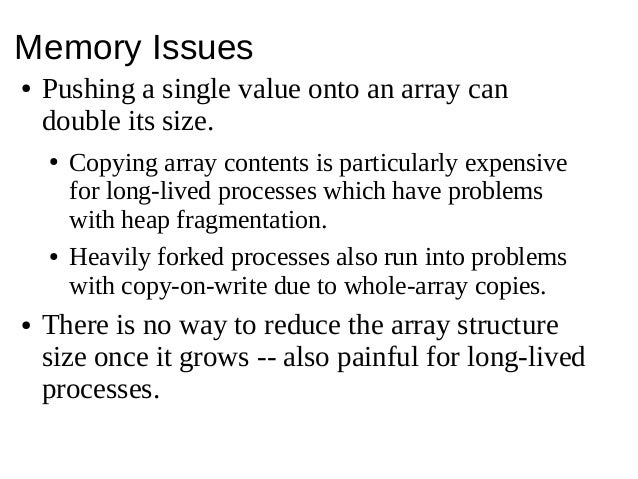 Linked Lists With Perl: Why bother? Slide 3