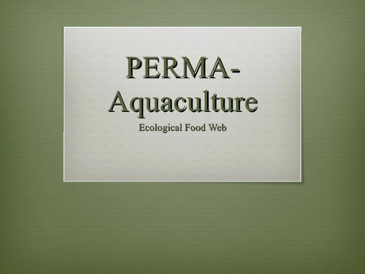 PERMA- Aquaculture Ecological Food Web