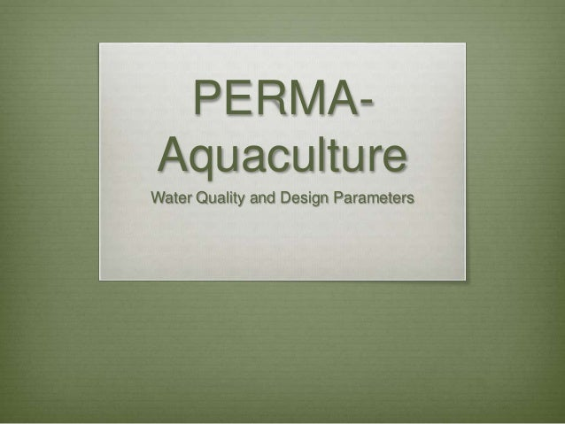 PERMA- Aquaculture Water Quality and Design Parameters