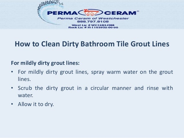 how to clean dirty bathroom tile grout lines. Black Bedroom Furniture Sets. Home Design Ideas