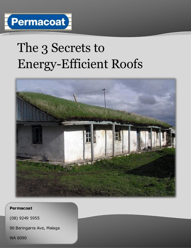 The 3 secrets to energy efficient roofs for Energy efficient roofing