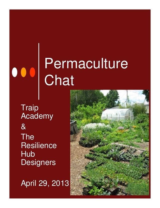 PermacultureChatTraipAcademy&TheResilienceHubDesignersApril 29, 2013