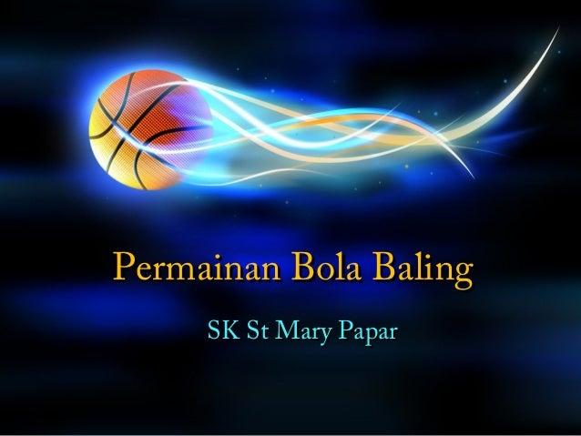 Permainan Bola Baling     SK St Mary Papar