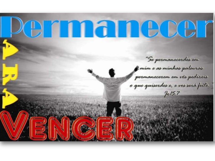 O que é vencer ?Definição Dicionário : Obter vitória , triunfar , superar , percor