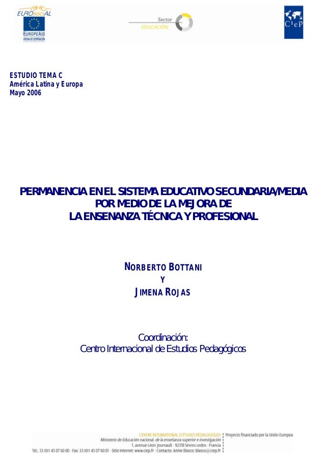 ESTUDIO TEMA CAmérica Latina y EuropaMayo 2006   PERMANENCIA EN EL SISTEMA EDUCATIVO SECUNDARIA/MEDIA                POR M...