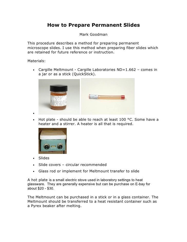 How to Prepare Permanent Slides                               Mark Goodman  This procedure describes a method for preparin...