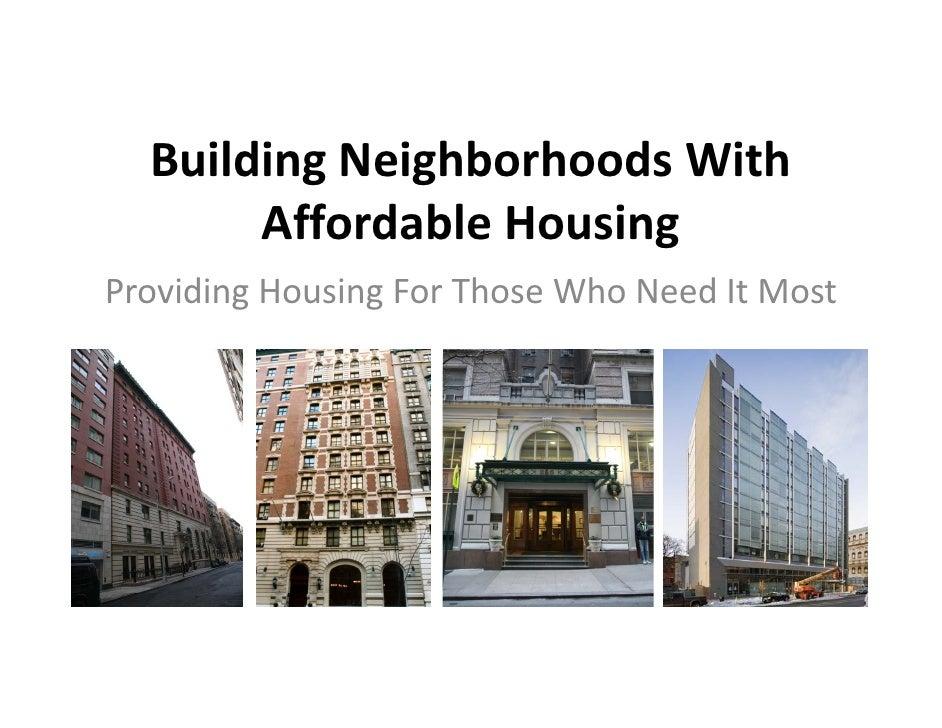 BuildingNeighborhoodsWith        AffordableHousing        Affordable Housing ProvidingHousingForThoseWhoNeedItM...