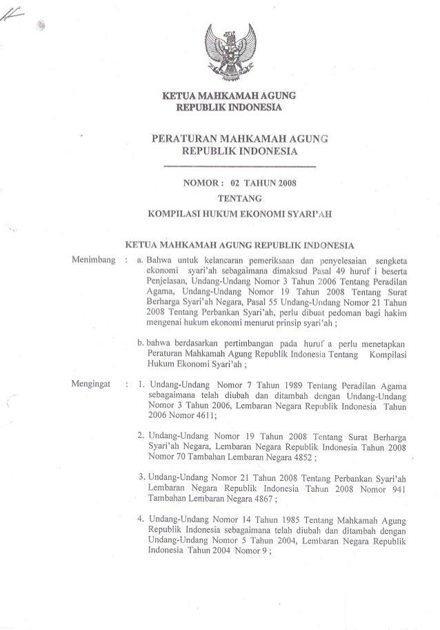 KETUAMAHKAMAHAGUNG REPUBLIK INDONESIA PERA TURAN MAHKAMAH AGUNG REPUBLIK INDONESIA NOMOR:  02 T AHUN 2008 TENTANG  KOMPILA...