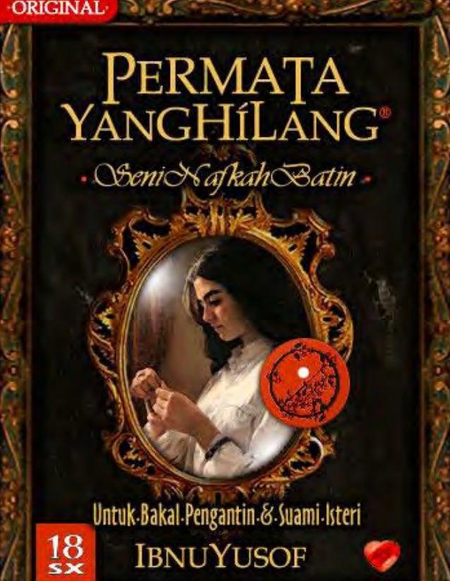 The Lost Jewel Seni Nafkah Batin Koleksi Ilmiah Islam, Tradisional Serta Moden Khas Untuk Bakal Pengantin Dan Suami Isteri...