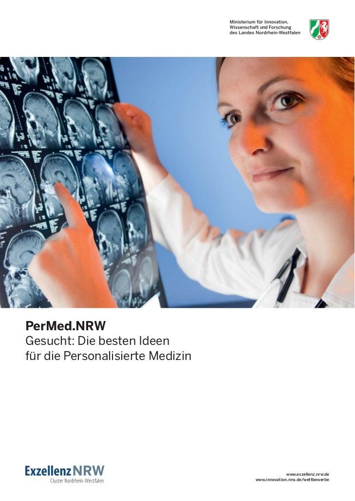 PerMed.NRWGesucht: Die besten Ideenfür die Personalisierte Medizin                                                www.exze...