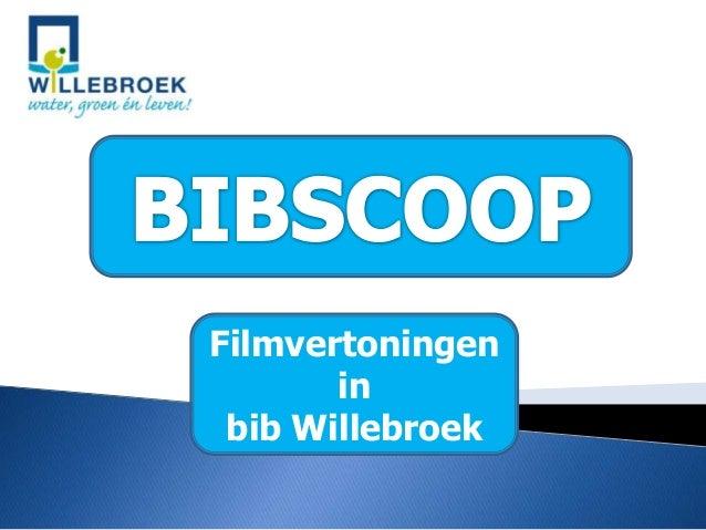 Filmvertoningeninbib Willebroek