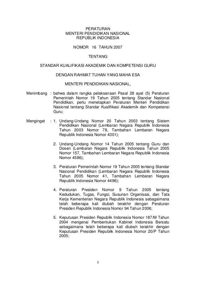 PERATURAN MENTERI PENDIDIKAN NASIONAL REPUBLIK INDONESIA NOMOR 16 TAHUN 2007 TENTANG STANDAR KUALIFIKASI AKADEMIK DAN KOMP...